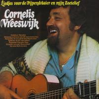 Cornelis Vreeswijk - Liedjes voor de Pijpendraaier en mijn Zoetelief