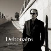 Ike Moriz - Debonaire
