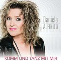 Daniela Alfinito - Komm und tanz mit mir