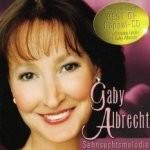 Gaby Albrecht - Sehnsuchtsmelodie
