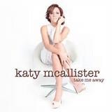 Katy McAllister - Take Me Away