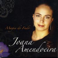 Joana Amendoeira - Magia do Fado