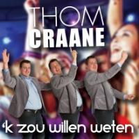 Thom Craane - 'k Zou willen weten