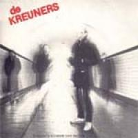 De Kreuners - 's Nachts Kouder Dan Buiten