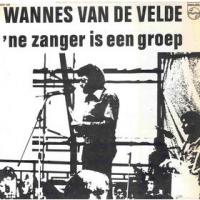 Wannes Van De Velde - ne zanger is een groep