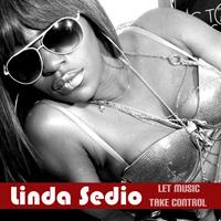 linda sedio - Let Music take control