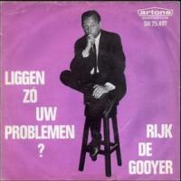 Rijk de Gooyer - Liggen zó uw problemen?