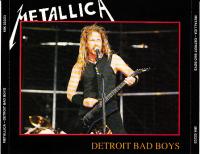 Metallica - Detroit Bad Boys
