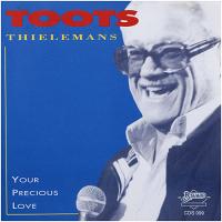 Toots Thielemans - Your Precious Love