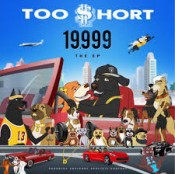 Too Short - 19,999: The EP