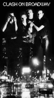 The Clash - On Broadway