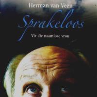 Herman Van Veen - Sprakeloos, Vir die naamlose vrou