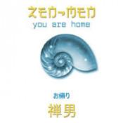 Zen-Men - You Are Home