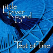 Little River Band - Test of Time