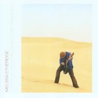 Melissa Etheridge - The Road Less Traveled