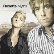 Roxette - Myths (disc 1) (2002)