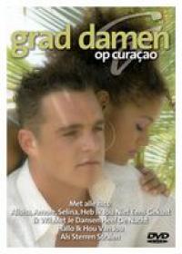 Grad Damen - grad damen op curacao (dvd)