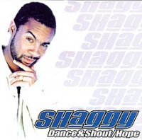 Shaggy - Dance & Shout/Hope (2001)