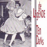 De Legende - Ten Dans