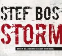 Stef Bos - Storm Live in de Ancienne Belgique