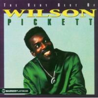 Wilson Pickett - The Very Best Of Wilson Pickett