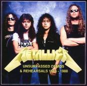 Metallica - Unsurpassed Demos & Rehearsals