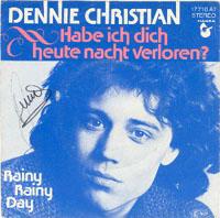 Dennie Christian - Habe ich dich heute Nacht verloren?