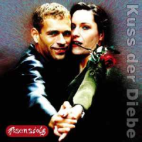 Rosenstolz - Kuss Der Diebe