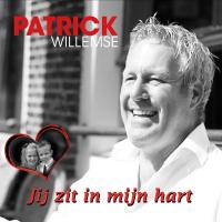 Patrick Willemse - Jij zit in mijn hart