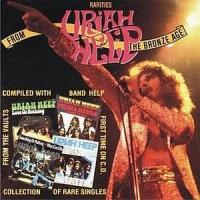 Uriah Heep - Rarities From The Bronze Age