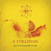 David Crowder Band - A Collision (2005)