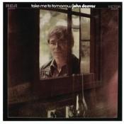 John Denver - Take Me To Tomorrow
