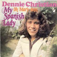 Dennie Christian - My Spanish Lady