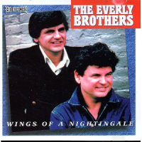 The Everly Brothers - Wings Of A Nightingale