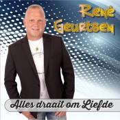 René Geurtsen - Alles draait om liefde