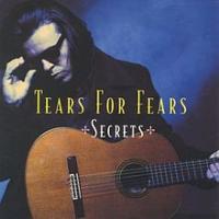 Tears For Fears - Secrets