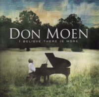 Don Moen - I Believe There Is More