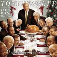 Tony Bennett - A Swingin' Christmas (Feat.The Count Basie Big Ban
