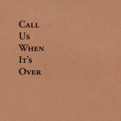Tiny Legs Tim - Call Us When It's Over