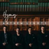 Anthem Lights - Hymns, Vol. II
