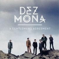 Dez Mona - A Gentleman's Agreement