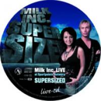 Milk Inc. - Milk Inc Supersized - Concert 2006 (Live CD)