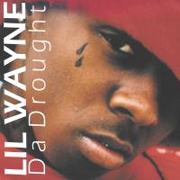 Lil Wayne - Da Drought