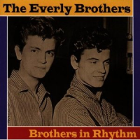 The Everly Brothers - Brothers In Rhythm