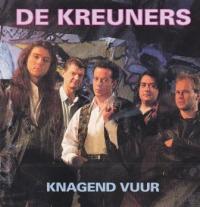 De Kreuners - Knagend Vuur