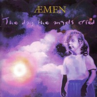 Aemen - The day the angels cried