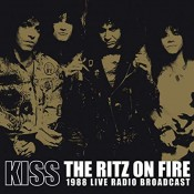 Kiss - The Ritz On Fire