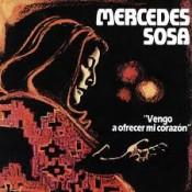 Mercedes Sosa - Vengo A Ofrecer Mi Corazon