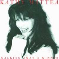 Kathy Mattea - Walking Away A Winner