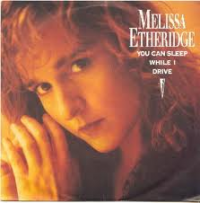 Melissa Etheridge - You Can Sleep While I Drive (1989)